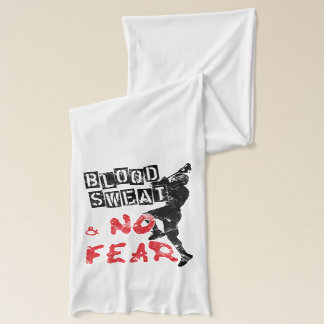 Blood, Sweat and No Fear Lacrosse Scarf
