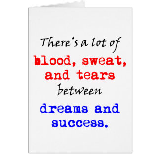 Blood Sweat and Tears Card