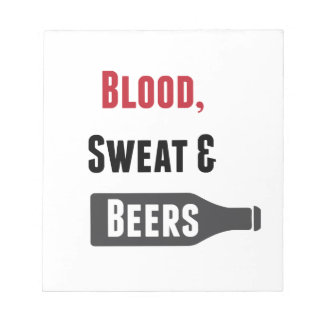 Blood, Sweat & Beers Notepad