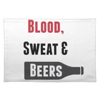 Blood, Sweat & Beers Placemat
