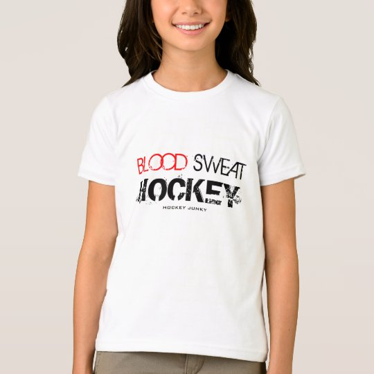 BLOOD SWEAT HOCKEY T-Shirt