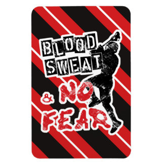 Blood, Sweat & No Fear Lacrosse Flexi Magnet