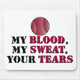Blood sweat tears - baseball/softball mouse pad