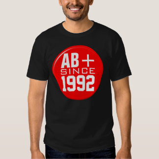 """Blood type """"AB+"""" Since """"your date of birth"""" Tee Shirt"""