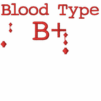 Blood Type B+ Embroidered T-shirt