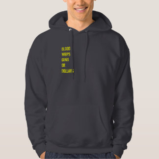 Blood Whips Guns or Dollars Hooded Pullover
