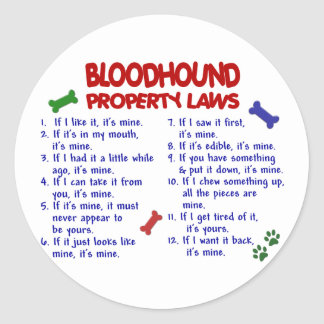 BLOODHOUND Property Laws 2 Classic Round Sticker
