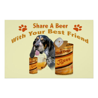 Bloodhound share a beer lg poster