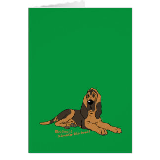 Bloodhound - Simply the best! Card