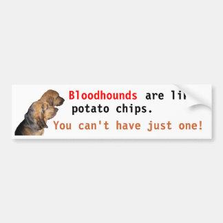 Bloodhounds are like potato chips bumper sticker