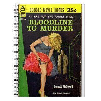 Bloodline to Murder pulp cover Notebook