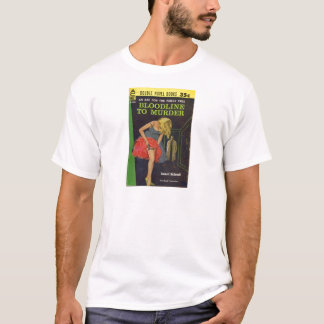 Bloodline to Murder pulp cover T-Shirt