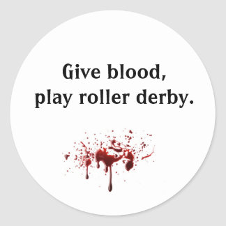 bloodsplat Give blood play roller derby Stickers