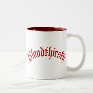 Bloodthirsty Coffee Mugs