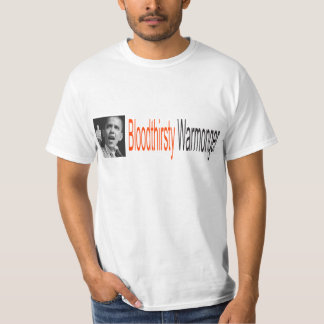 Bloodthirsty Warmonger T-Shirt
