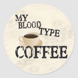 Bloodtype Coffee Classic Round Sticker