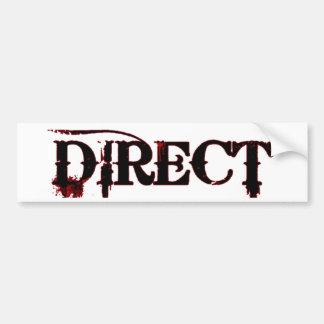 Bloody Direct Bumper Sticker Car Bumper Sticker