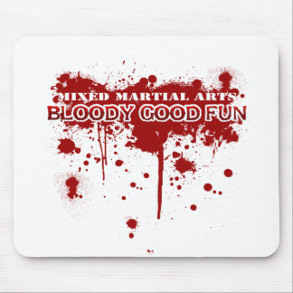 Bloody Good Fun Mouse Pad