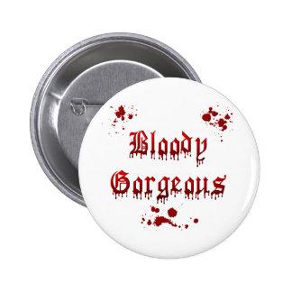 Bloody Gorgeous (Red Splatter) Pinback Button