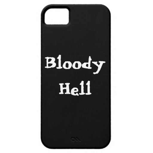 Bloody Hell iPhone 5 Case