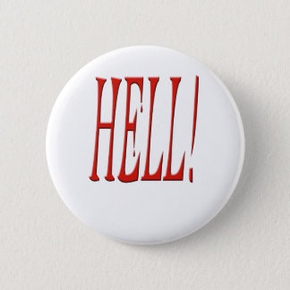 Bloody hell! pinback button