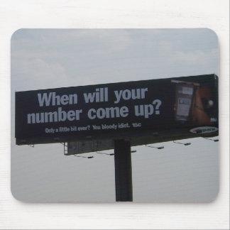 'Bloody Idiot' Billboard in Australia Mouse Pad