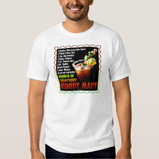 BLOODY MARY, Brunch of Champions Tee Shirt