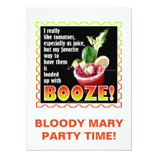 BLOODY MARY, Loaded Up with Booze! 5.5x7.5 Paper Invitation Card