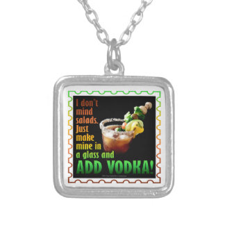 BLOODY MARY, LOADED UP WITH BOOZE SILVER PLATED NECKLACE
