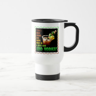 BLOODY MARY, LOADED UP WITH BOOZE TRAVEL MUG