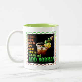 BLOODY MARY, LOADED UP WITH BOOZE Two-Tone COFFEE MUG
