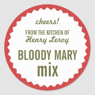 Bloody Mary Mix From the Kitchen of Name Gift Tag Classic Round Sticker