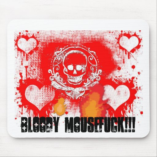 Bloody Mousefuck!!! Mouse Pad