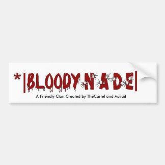Bloody Nade Bumper Sticker Car Bumper Sticker