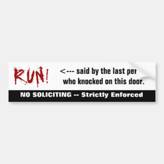 Bloody RUN! No Soliciting Sticker Car Bumper Sticker