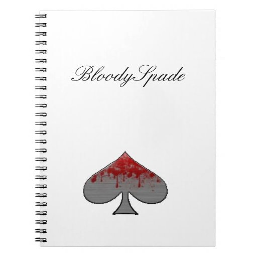 BloodySpade Products Spiral Notebooks