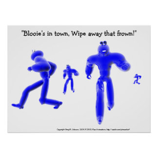 Blooie's in town, wipe away that frown! poster