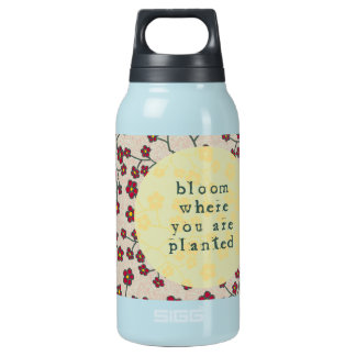 Bloom Where You Are Planted Insulated Water Bottle