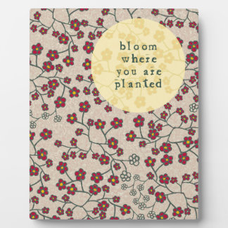 Bloom Where You Are Planted Plaque