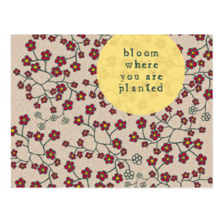 Bloom Where You Are Planted Postcard