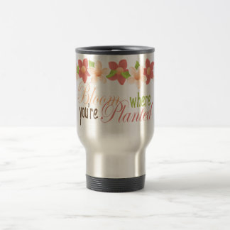 Bloom Where You're Planted Flower Mug for Mom