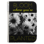 Bloom Where You're Planted Kindle Folio Kindle Keyboard Case
