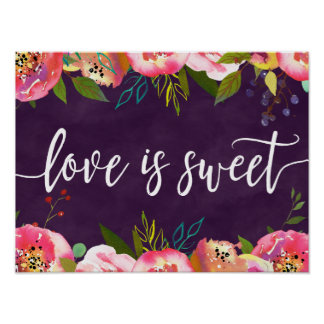 Blooming Chic Color Editable Wedding Love is Sweet Poster