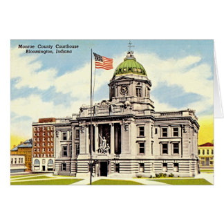 Bloomington, Indiana Monroe County Courthouse Card