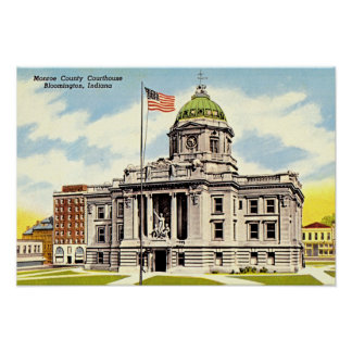 Bloomington, Indiana Monroe County Courthouse Poster