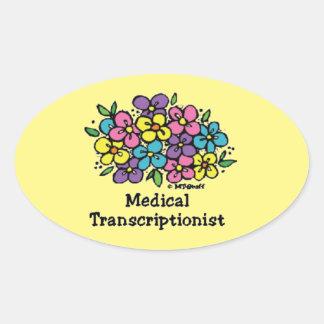Blooms2 Medical Transcriptionist Oval Sticker