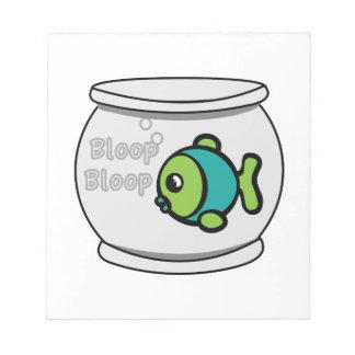 Bloop Bloop Fish Notepads