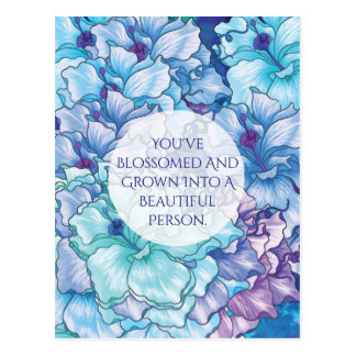 Blossomed and Grown Floral Postcard