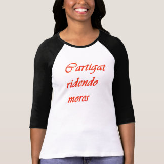"Blouse with sentence in Latin ""Cartigat ridendo T-Shirt"