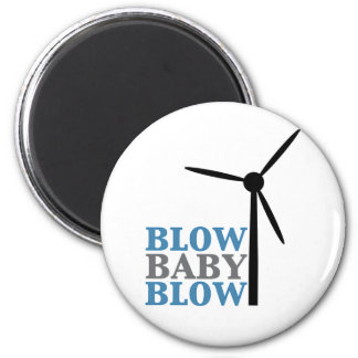 blow baby blow (wind energy) magnet
